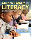 Multiple Paths to Literacy : Assessment and Differentiated Instruction for Diverse Learners, K-12, Gipe, Joan P., 0132849380
