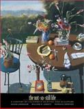 Not-so-Still Life - A Century of Painting and Sculpture, Susan Landauer and William H. Gerdts, 0520239385