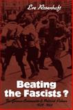 Beating the Fascists? : The German Communists and Political Violence, 1929-1933, Rosenhaft, Eve, 0521089387