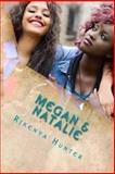 Megan and Natalie, Rikenya Hunter, 1493659383