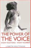 The Power of the Voice, Lisbeth Hultmann, 1780999380