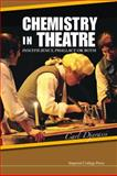 Chemistry in Theatre, Carl Djerassi, 1848169388