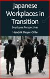 Japanese Workplaces in Transition : Employee Perceptions, Meyer-Ohle, Hendrik, 0230229387