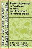 Recent Advances in Problems of Flow and Transport in Porous Media, Crolet, J. M. and El Hatri, M., 0792349385
