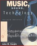Music, Sound, and Technology, Eargle, John M., 147575938X
