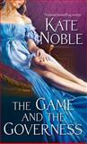 The Game and the Governess, Kate Noble, 1476749388