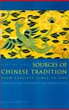 Sources of Chinese Tradition : From Earliest Times to 1600, William Theodore De Bary, Irene Bloom, Joseph Adler, 0231109393