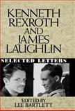 Kenneth Rexroth and James Laughlin, Lee Bartlett, 0393029395