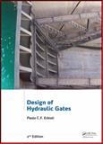 Design of Hydraulic Gates, 2nd Edition, Paulo C. F. Erbisti, 0415659396