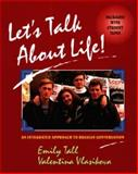 Let's Talk about Life! : An Integrated Approach to Russian Conversation, Tall, Emily and Vlasikova, Valentina, 0471309397