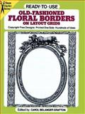 Old-Fashioned Floral Borders on Layout Grids, , 0486259390