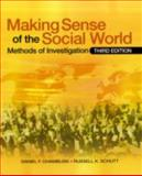 Making Sense of the Social World : Methods of Investigation, Chambliss, Daniel F. and Schutt, Russell K., 1412969395