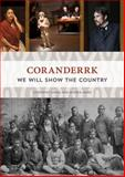 Coranderrk : We Will Show the Country, Nanni, Giordano and James, Andrea, 1922059390