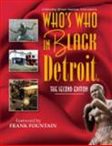Who's Who in Black Detroit : The Second Edition, Martin, C. Suuny, 1933879394