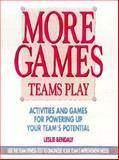 More Games Teams Play, Leslie Bendaly, 0075609398