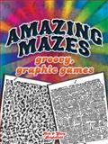 Amazing Mazes, Rick Brightfield, 0486489396