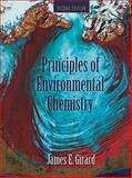 Principles of Environmental Chemistry, Girard, James E., 0763759392