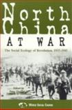 North China at War, Feng Chongyi, 0847699390