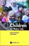 Children : The Modern Law, Bainham, Andrew, 0853089396