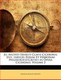 Jo Avgvsti Ernesti Clavis Ciceronis, Johann August Ernesti, 1142689395