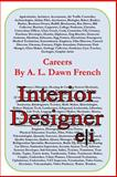 Careers: Interior Designer, A. L. French, 1499189397