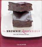 The Brownie Lover's Bible, Lisa Slater, 1552859398