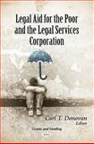Legal Aid for the Poor and the Legal Services Corporation, Donovan, Carl T., 1616689390