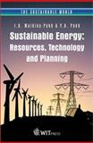 Sustainable Energy : Resources, Technology and Planning, Pykh, Yuri A. and Malkina-Pykh, Irina G., 1853129399