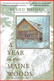 A Year in the Maine Woods, Bernd Heinrich, 0201489392