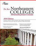 The Best Northeastern Colleges 2010, Princeton Review Staff, 0375429395