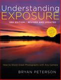 Understanding Exposure, Bryan Peterson, 0817439390
