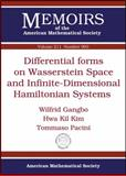 Differential Forms on Wasserstein Space and Infinite-Dimensional Hamiltonian Systems, Wilfrid Gangbo and Hwa Kil Kim, 0821849395