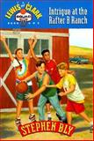 Intrigue at the Rafter B Ranch, Stephen A. Bly, 0891079394