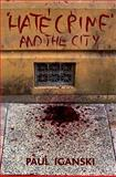 Hate Crime and the City, Iganski, Paul, 1861349394