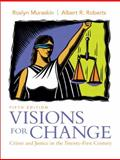 Visions for Change : Crime and Justice in the Twenty-First Century, Muraskin, Roslyn and Roberts, Albert R., 0136139396