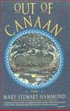 Out of Canaan, Mary Stewart Hammond, 0393309398