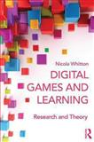 Digital Games and Learning - Research and Theory 1st Edition