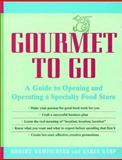 Gourmet to Go, Robert Wemischner and Karen Karp, 0471139394
