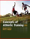 Concepts of Athletic Training, Pfeiffer, Ronald P. and Mangus, Brent C., 0763739391