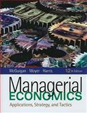 Managerial Ecobnomics (Book Only), McGuigan, James R. and Moyer, R. Charles, 1439079390