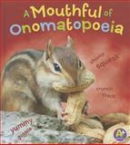A Mouthful of Onomatopoeia, Bette Blaisdell, 1476539391