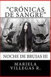 Crónicas de Sangre, Mariela Villegas R., 1499309392