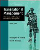 Transnational Management : Text, Cases and Readings in Cross-Border Management, Bartlett, Christopher and Beamish, Paul, 0078029392