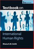 Textbook on International Human Rights, Smith, Rhona K. M., 0199289395