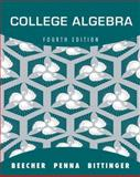 College Algebra, Beecher, Judith A. and Penna, Judith A., 0321639391