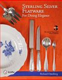 Sterling Silver Flatware for Dining Elegance, Richard Osterberg, 0764339397