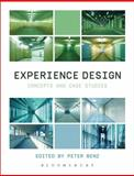 Experience Design : Concepts and Case Studies, , 1472569393