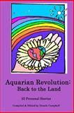 Aquarian Revolution: Back to the Land, Denele Editor, 149236939X