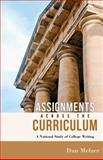Assignments Across the Curriculum : A National Study of College Writing, Melzer, Dan, 0874219396