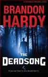 The Deadsong, Brandon Hardy, 146357939X